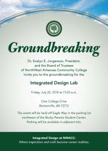Invitation to the groundbreaking ceremony for the Integrated Design Lab, parking lot northwest of the Becky Paneitz Student Center, July 20, at 11 a.m.